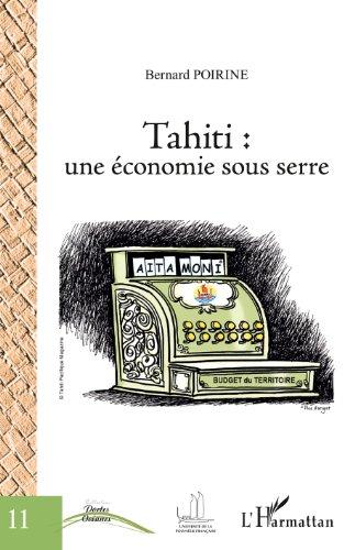 Tahiti : une économie sous serre