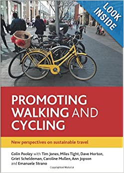 Download e-book Promoting Walking and Cycling: New Perspectives on Sustainable Travel