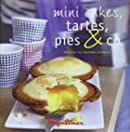 Mini cakes, tartes, pies & co