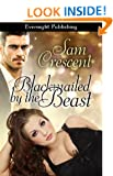 Blackmailed by the Beast (Unlikely Love Book 1)