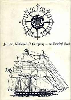 Jardine matheson company an historical sketch for Jardine group