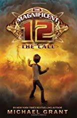 The Magnificent 12: The Call [Hardcover] [2010] (Author) Michael Grant