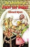The Adventures of Forri the Baker