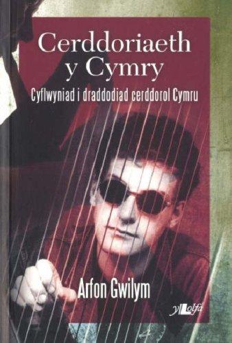 Cerddoriaeth y Cymry: Cyflwyniad i Draddodiad Cerddorol Cymru