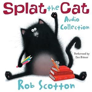 Splat the Cat Audio Collection   [Rob Scotton]