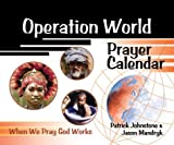 Operation World Prayer Calendar (Operation World) (1884543596) by Johnstone, Patrick