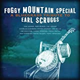 Foggy Mountain Special: A Bluegrass Tribute