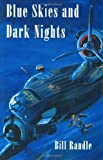 Bill Randle Blue Skies and Dark Nights (Air Research)
