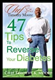 47 Tips To Reverse Your Diabetes