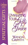 img - for Unwrapping Your Gifts of Grace book / textbook / text book