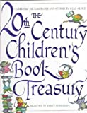 img - for The 20th-Century Children's Book Treasury: Picture Books and Stories to Read Aloud by Schulman, Janet published by Knopf Books for Young Readers Hardcover book / textbook / text book