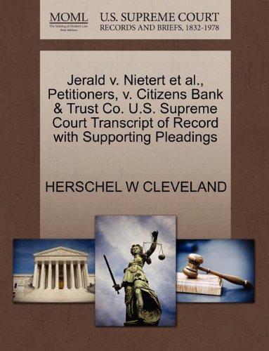 jerald-v-nietert-et-al-petitioners-v-citizens-bank-trust-co-us-supreme-court-transcript-of-record-wi