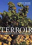 img - for Terroir: The Role of Geology, Climate, and Culture in the Making of French Wines book / textbook / text book