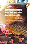 Bacteria and Fungi from Fish and Othe...