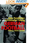 German football: History, Culture, So...