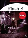 img - for Flash 8: Savvy book / textbook / text book