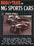 R.M. Clarke Road & Track on MG Sports Cars 1949-1961 (Brooklands Books Road Tests Series)