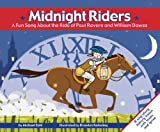 Midnight Riders: A Fun Song About the Ride of Paul Revere and William Dawes (Read-It! Readers)