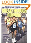 The Running Times Guide to Breakthrough Running