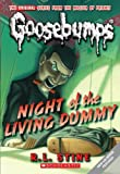 img - for Classic Goosebumps #1: Night of the Living Dummy by R.L. Stine (2008) Mass Market Paperback book / textbook / text book