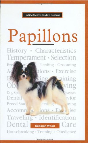 The New Owner's Guide to Papillons