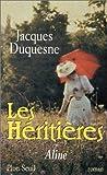 [Les] Héritières. 01, Aline