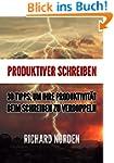 Produktiver Schreiben