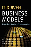 IT-Driven Business Models: Global Case Studies in Transformation ebook download