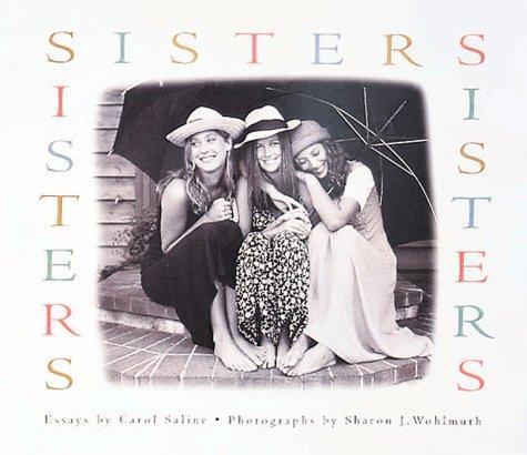 Sisters, Carol Saline, Sharon J. Wohlmuth