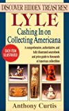 img - for Lyle Cashing in on Collecting Americana book / textbook / text book