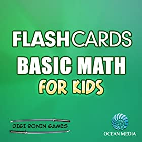 Flash Cards: Basic Math for Kids