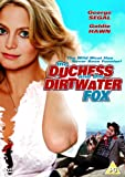 The Duchess And The Dirtwater Fox [DVD]