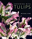 Gardening with Tulips (0711225397) by King, Michael