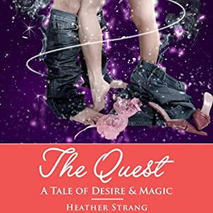 The Quest: A Tale of Desire & Magic | [Heather Strang]