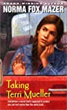 Taking Terri Mueller (0380790041) by Norman Fox Mazer