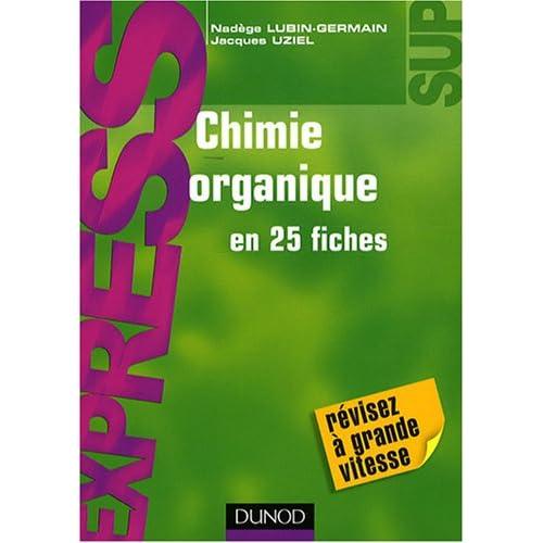25 fiche chimie organique // DUNOD