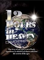 12 Hours in Heaven