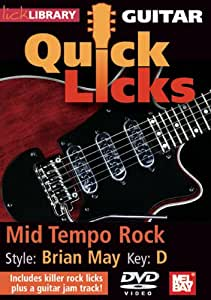 Guitar Quick Licks: Mid Tempo Rock, Brian May Style