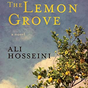 The Lemon Grove | [Ali Hosseini]