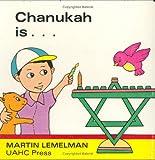 Chanukah Is ...