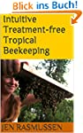 Intuitive Treatment-free Tropical Bee...