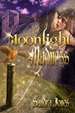 Moonlight Madness (Circle Of Destiny)