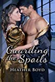 Guarding the Spoils (The Wild Randalls - Book 3)