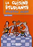 Livre Cuisine et Vins : La cuisine tudiante : Nouveau guide