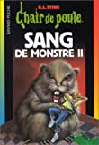 Sang de monstre, tome II (French Edition)
