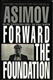 Isaac Asimov Forward the Foundation