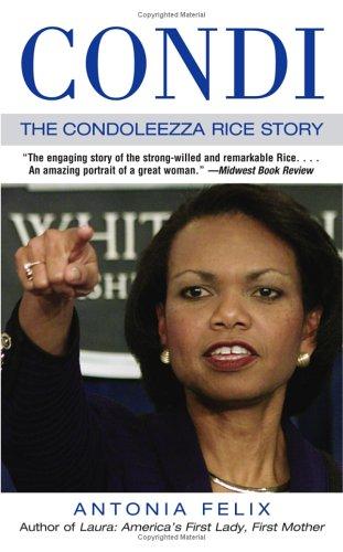 Condi: The Condoleezza Rice Story, Antonia Felix