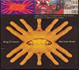 The First Three: In the Court of the Crimson King / In the Wake of Poseidon / Lizard by King Crimson (1994-10-04)