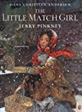 The Little Match Girl (Picture Puffin Books) (0142301884) by Andersen, Hans Christian