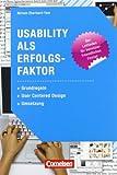 Medienkompetenz: Usability als Erfolgsfaktor: Grundregeln, User Centered Design, Umsetzung